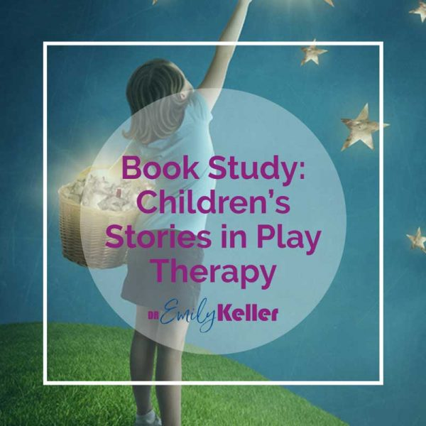 book-study-Childrens-Story-in-Play-Therapy-800w